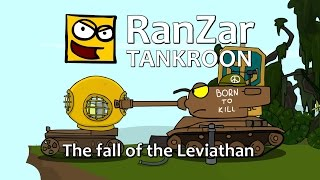 Tanktoon: The fall of the Leviathan. RanZar