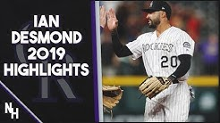 Ian Desmond 2019 Highlights