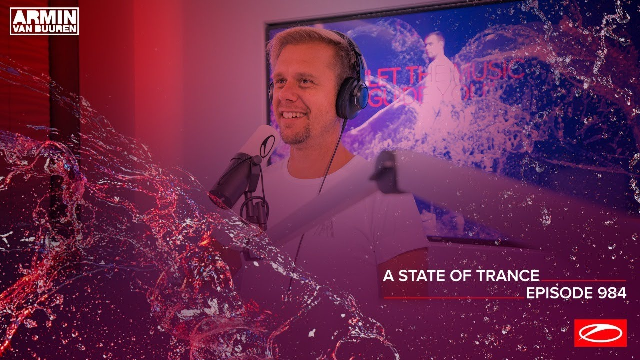 A State Of Trance Episode 984 (Who's Afraid Of 138?! Special) [@A State Of Trance]