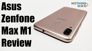 Asus Zenfone Max M1 ZB556KL Unboxing and Hands on Full Review - Nothing Wired