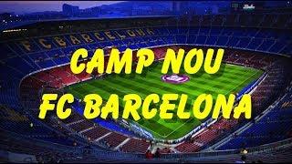 Camp nou- fc barcelona