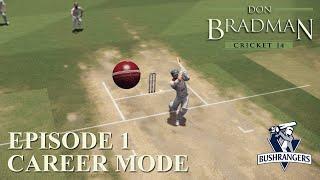 DON BRADMAN CRICKET 14 | CAREER MODE #1 | PLAYER CREATION & FC DEBUT!