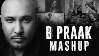 B Praak Pain Mashup | PRINCEOLOGY | Sunix Thakor | Punjabi Breakup Mashup