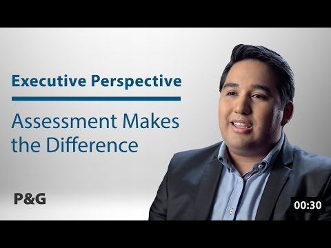 P&G: Assessment Makes the Difference
