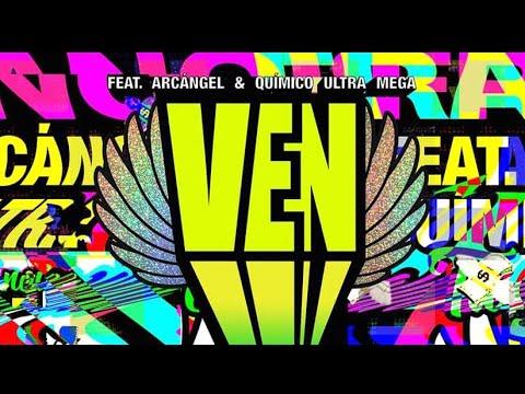 Dillon Francis - Ven Ft Arcangel, Quimico Ultra Mega (Audio Oficial)