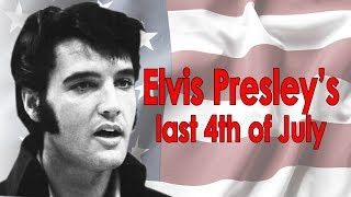 Elvis Presley's last 4th of July. With RARE PHOTOS!
