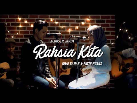 Rahsia Kita - Khai Bahar &  Fatin Husna (Acoustic Room)