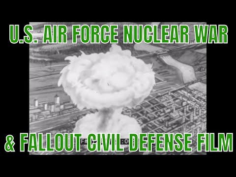 U.S. AIR FORCE NUCLEAR WAR & FALLOUT CIVIL DEFENSE FILM 72312