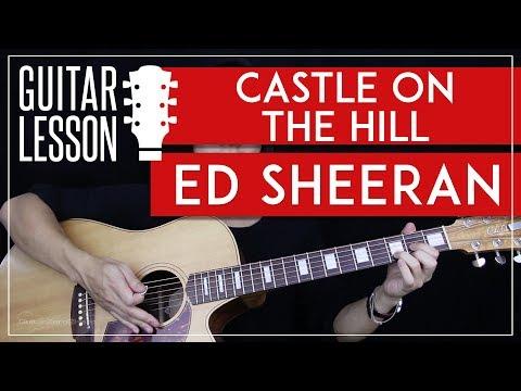 Castle On The Hill Guitar Tutorial - Ed Sheeran Guitar Lesson 🎸 |Easy Chords + Guitar Cover|