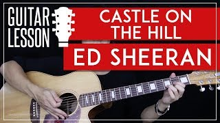 vuclip Castle On The Hill Guitar Tutorial - Ed Sheeran Guitar Lesson 🎸 |Easy Chords + Guitar Cover|