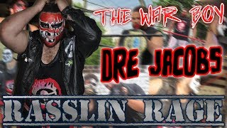 The Warboy Dre Jacobs LIVE interview on Rasslin Rage