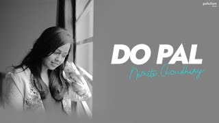 Do Pal - Unplugged Cover | Namita Choudhary | Veer-Zara | Shahrukh Khan