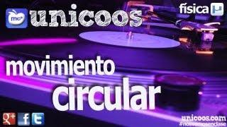 FISICA Movimiento circular uniforme MCU 01 BACHILLERATO