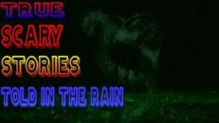 True Scary Stories Told In The Rain | Scary Childhood Stories