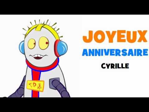 Joyeux Anniversaire Cyrille Youtube