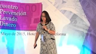 """3er. Encuentro de PLD - """"Cumplimiento normativo de entidades financieras no reguladas"""" Diana Ferrer"""