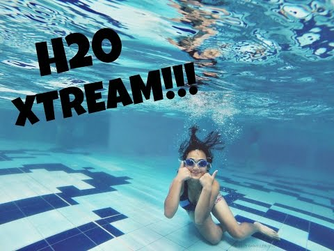 SUMMER ADVENTURE: H2O XTREAM!