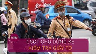 Cập nhật ngày đầu CSGT ra quân tổng kiểm tra phương tiện | VTC Now