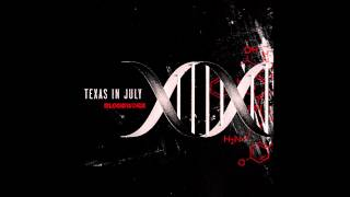 Texas in July - Sweetest Poison (Lyrics in description)