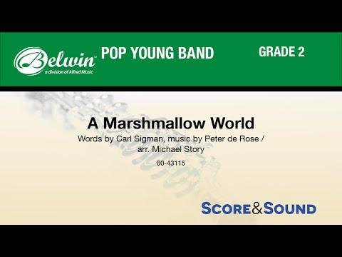 A Marshmallow World, arr. Michael Story - Score & Sound
