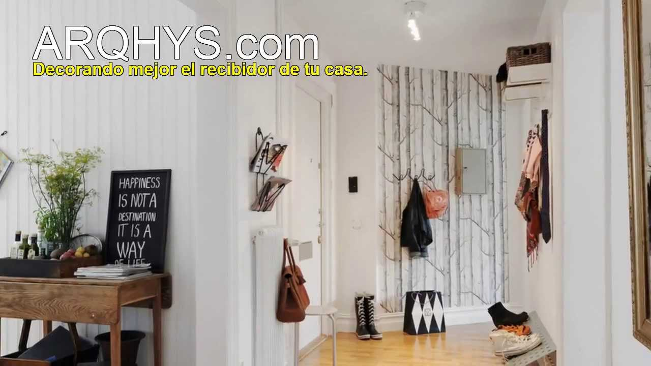 Ideas para decorar un recibidor muy peque o youtube for Decoracion de recibidores pequenos