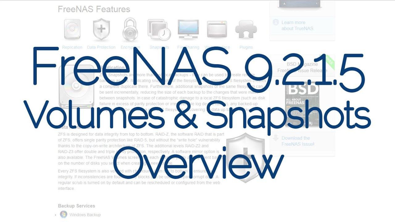 FreeNAS® 9 2 1 5: Volumes & Snapshots Overview