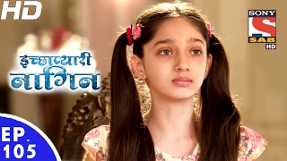 Video Icchapyaari Naagin - इच्छाप्यारी नागिन - Ep 105 - 20th Feb, 2017 download MP3, 3GP, MP4, WEBM, AVI, FLV Juni 2017