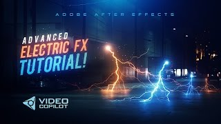 Advanced Electric FX-Tutorial! 100% After Effects!