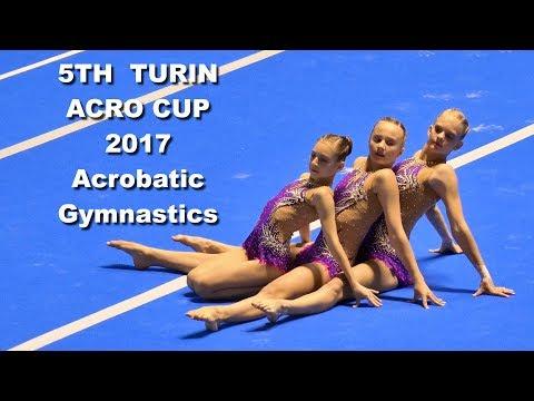 5TH  TURIN ACRO CUP 2017 Acrobatic Gymnastics, Qualification Day