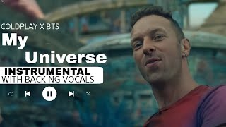 COLDPLAY X BTS - My Universe (Instrumental with backing vocals) |Lyrics|