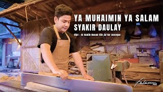 Official Music Video I Syakir Daulay - Ya Muhaimin Ya Salam