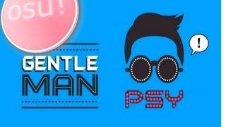 osu! - PSY - Gentleman