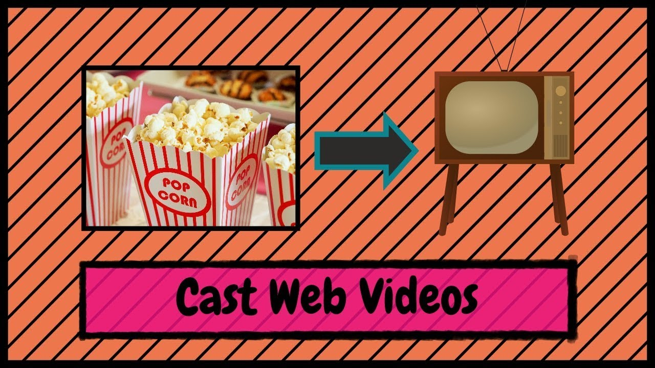 How to Cast Web Videos from Your Google Chrome Web Browser to Your Smart  Television