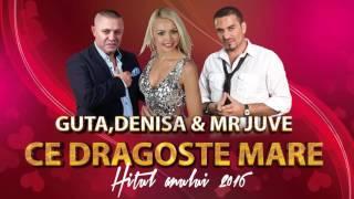 DENISA, NICOLAE GUTA SI MR JUVE - CE DRAGOSTE MARE promo 2016 Full HD IN CURAND
