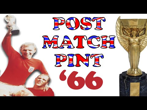 Post Match Pint : England 4 W.Germany 2 World Cup Final 1966
