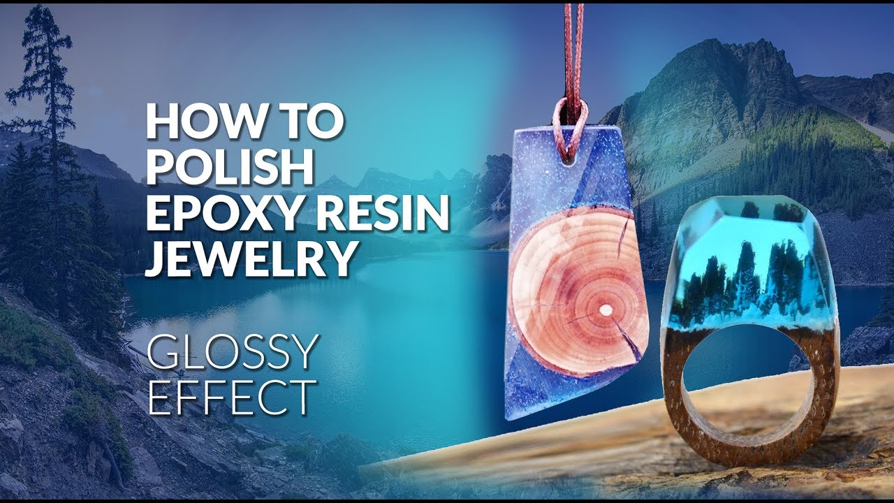 How to polish epoxy resin jewelry