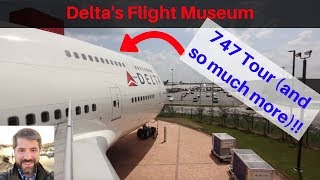 Delta Flight Museum: 747, 767, & Simulator