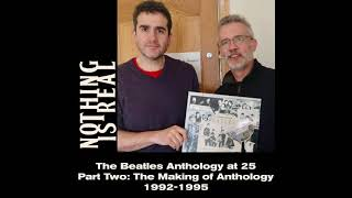 Nothing Is Real S02E11 - The Making of The Beatles Anthology, 1992-1995