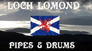 LOCH LOMOND ~ PIPES & DRUMS OF LEANISCH.