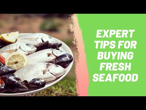 Expert Tips for Buying Fresh Seafood