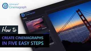 Ashampoo Video Tutorial: How to create cinemagraphs in five easy steps