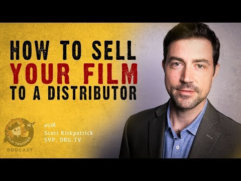 [Podcast] How To Sell Your Film To A Distributor