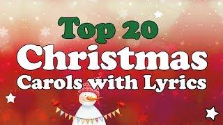 Top 20 Christmas Carols with Lyrics to Sing-Along | 1-hour Playlist