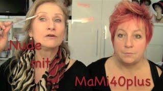 Nude schminken  - MaMi40plus im Selbstversuch