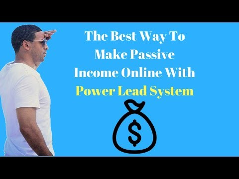 The Best Way To Get Passive Income And Leads Online Power Lead System