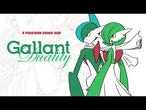 Gallant Duality (Pokemon Comic Dub)