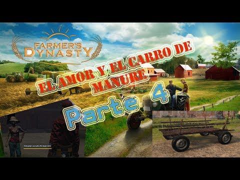 Farmers Dynasty - La granja de pepe - Parte 4 El amor y el carro de paja - 동영상