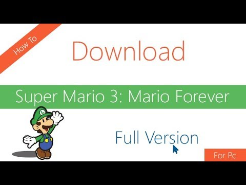 How To Download And Install Super Mario Forever Full Version On PC Windows 7/8/10 | Code With Fun
