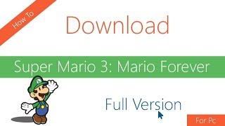 Video How To Download and Install Super Mario Forever Full Version on PC Windows 7/8/10 | Code With Fun download MP3, 3GP, MP4, WEBM, AVI, FLV April 2018