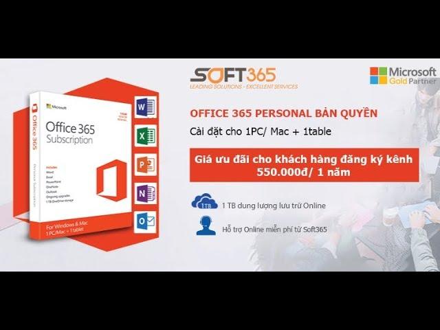 Mở hộp và hướng dẫn cài đặt phần mềm Office 365 Personal bản quyền